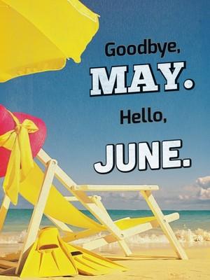 Goodbye-May-Hello-June-2.jpg